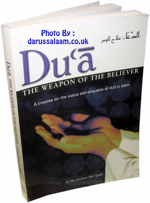 Dua: The Weapon of the Believer By Alhidaayah